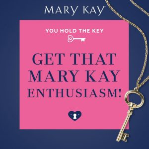 Mary Kay Ash always said that enthusiasm is contagious. When you are excited about your Mary Kay business and the fabulous Mary Kay® products and results, it gets others excited too! So during the month of July, Get That Mary Kay Enthusiasm! You know it would make our beloved founder so proud!